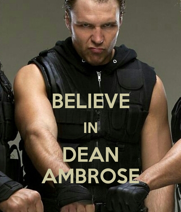 Image result for 3. His persona is not Fake Dean ambrose