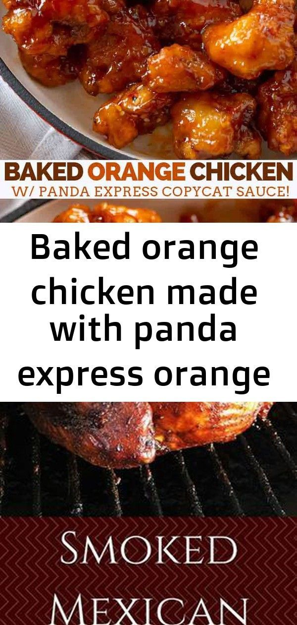 Baked orange chicken made with panda express orange chicken copycat sauce with an easy baked recip 1 #chineseorangechicken Baked Orange Chicken made with Panda Express Orange Chicken Copycat Sauce with an easy baked recipe that's easier and healthier than frying in 30 minutes! #orange #orangechicken #chinesefood #chinese #dinner #dinnerthendessert Smoked Mexican Chicken smoker recipes,masterbuilt smoker recipes,electric smoker recipes,bradley smoker recipes,best smoker recipes This baked Caesar #chineseorangechicken