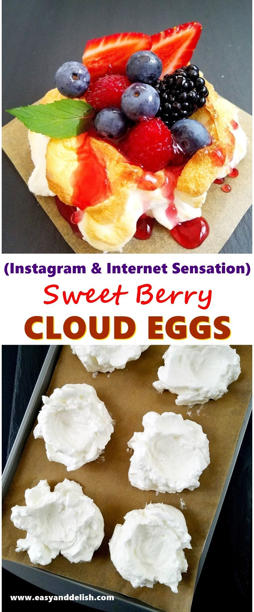 Sweet Berry Cloud Eggs Is A Quick Easy And Light Dessert Made From A Few Simple Ingredients This Is The Unique Sweet Version Of The Instagram And