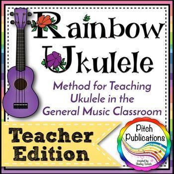Rainbow ukulele teacher packet ukulele curriculum lesson plans this ukulele method is amazing perfect for my elementary music class fandeluxe Image collections
