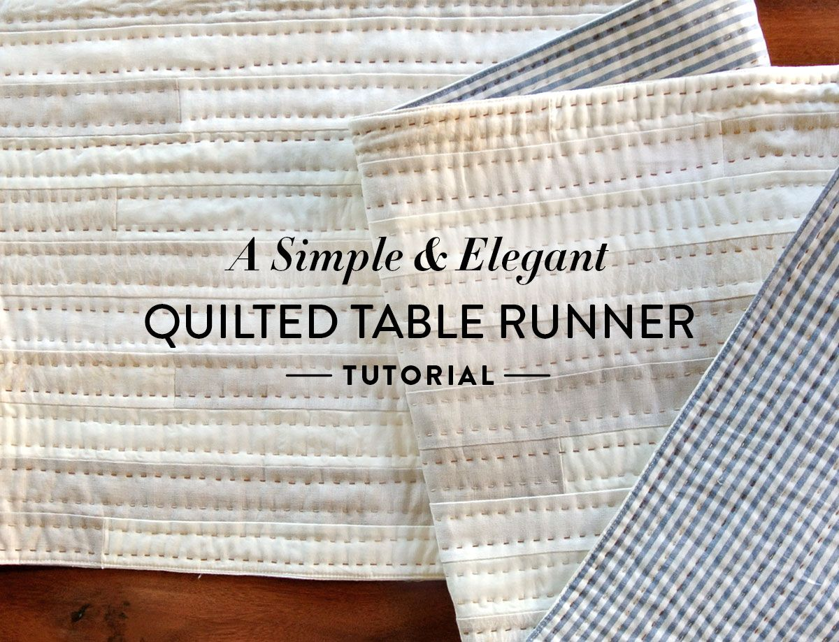 A Simple and Elegant Quilted Table Runner Tutorial   quilts   Pinterest