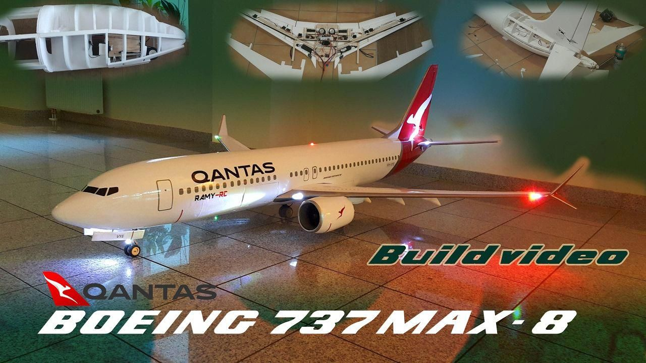 Qantas- Boeing 737 MAX-8 RC Airplane build video by Ramy RC
