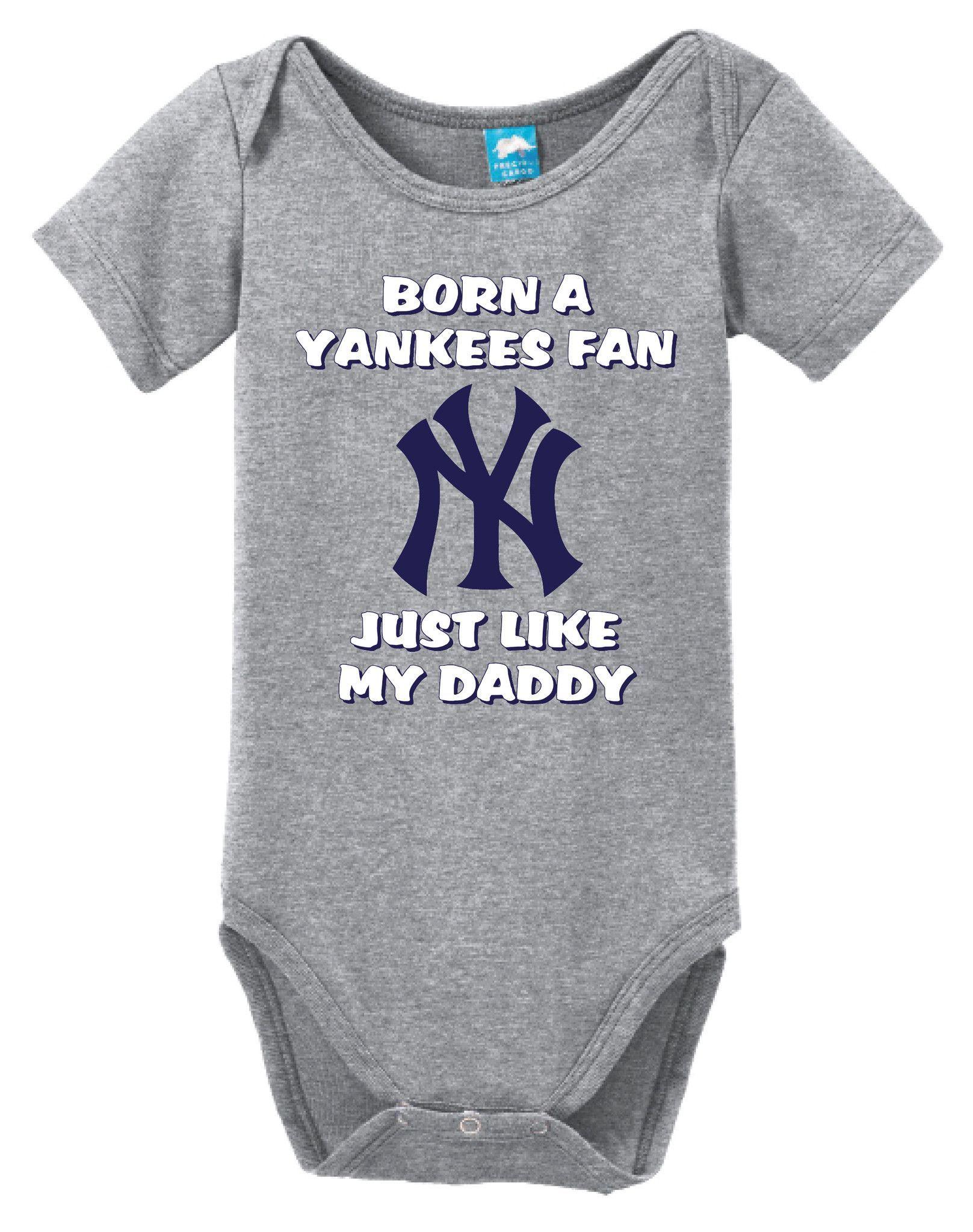 6d4d3d772bdb0 Born a Yankees Fan Just Like My Daddy