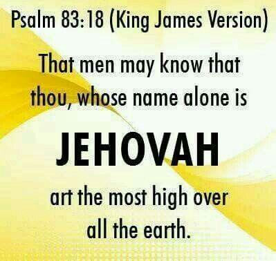 Psalm 83:18  King James Version  | Jehovah God & Lovely