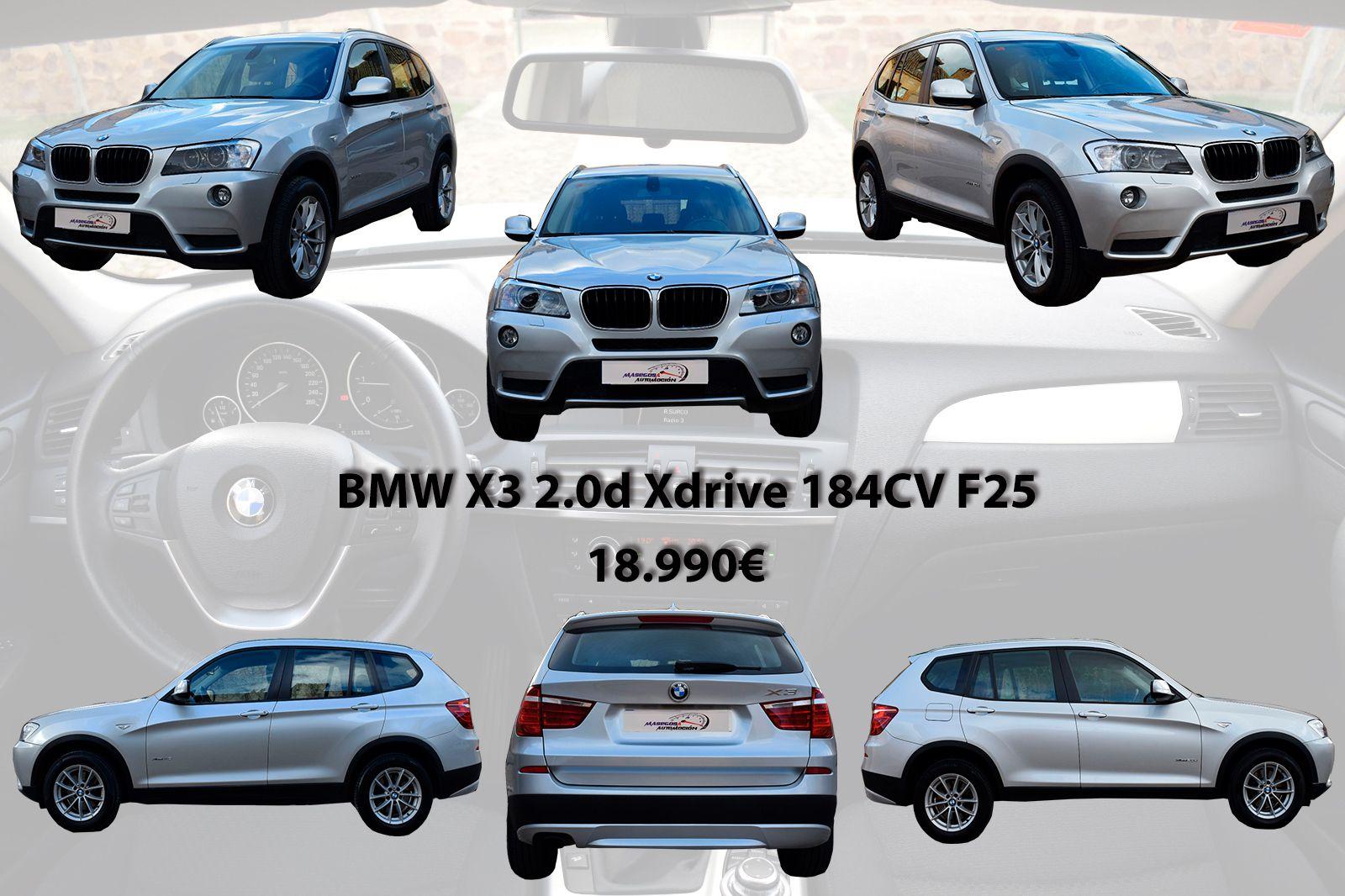 Dejate Sorprender Bmw X3 2 0d Xdrive 184cv F25 Precio 18 990 61 000 Km Noviembre 2011 Info Https Www Masegosau Bmw X3 Seminuevos Bmw