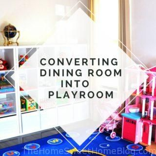 Converting Our Formal Dining Room Into A Functional Playroom