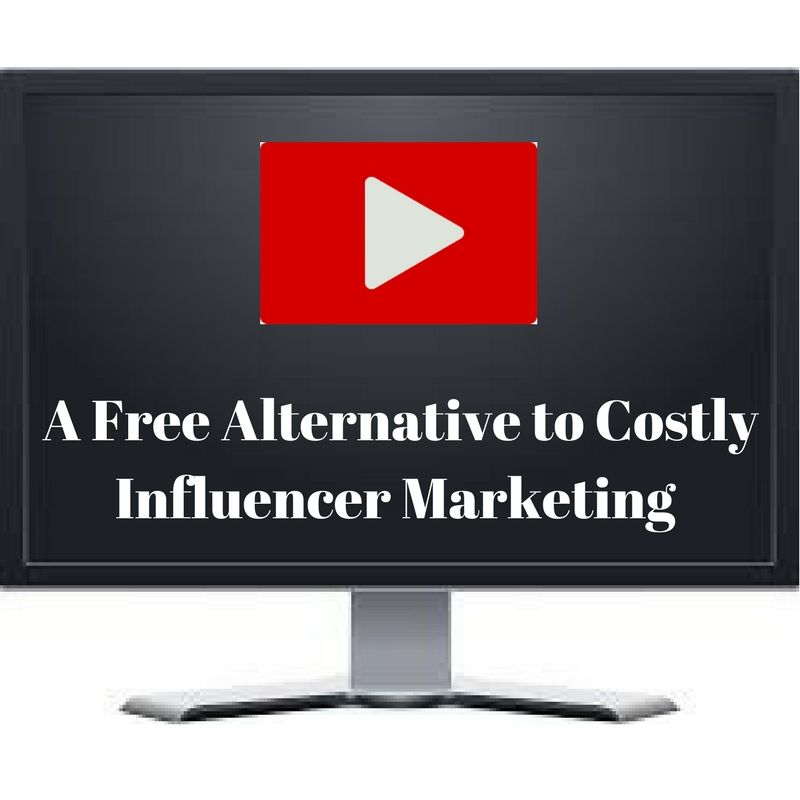 VIDEO: A Free Alternative to Costly Influencer Marketing