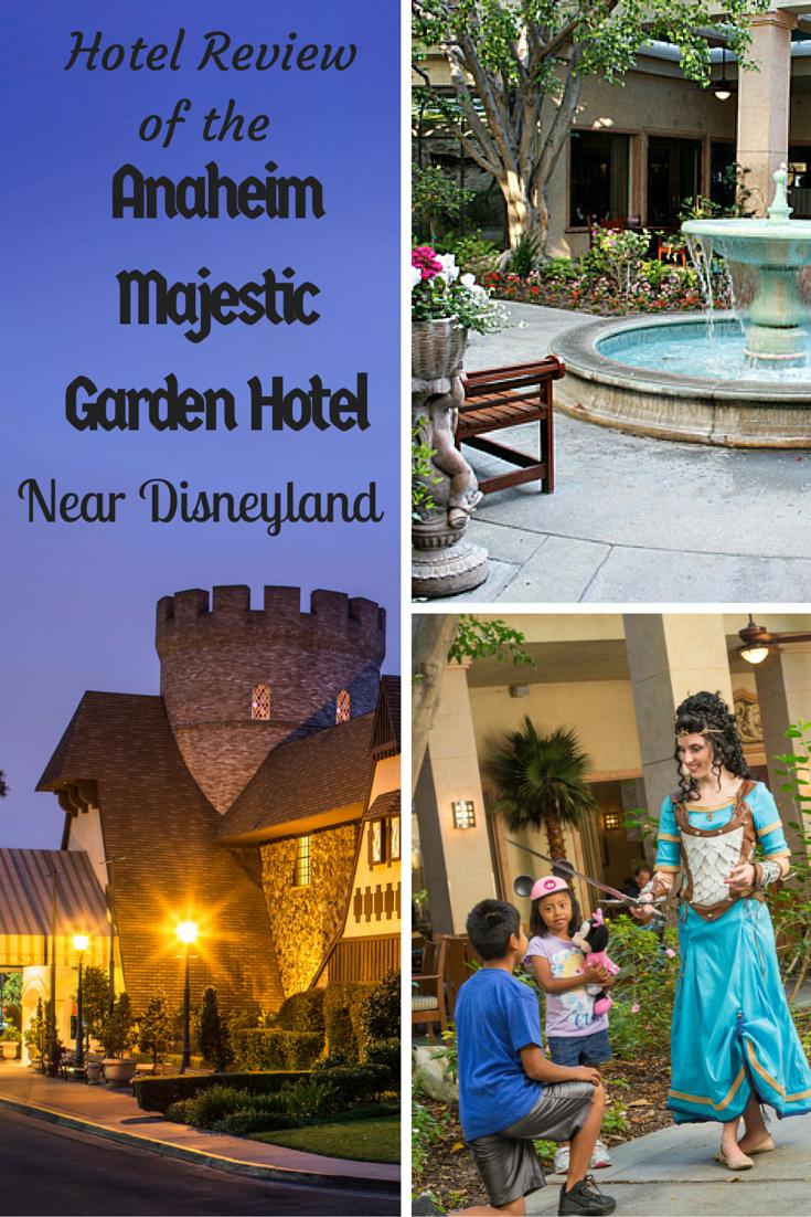 Review Of Anaheim Majestic Garden Hotel Near Disneyland Disneyland