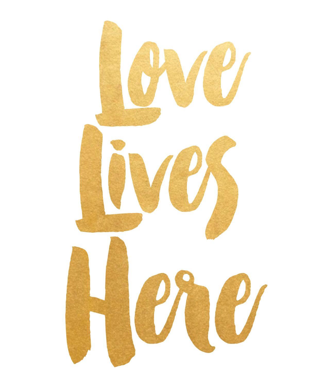 Printable Art, Inspirational Print, Love Lives Here, Typography ...
