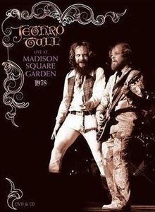Jethro Tull, Ian Anderson was kind of crazy but still one of my favorite groups.