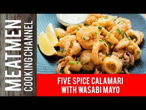 Five Spice Calamari with Wasabi Mayo – 芥末鱿鱼圈 – The MeatMen – Your Local Cooking Channel