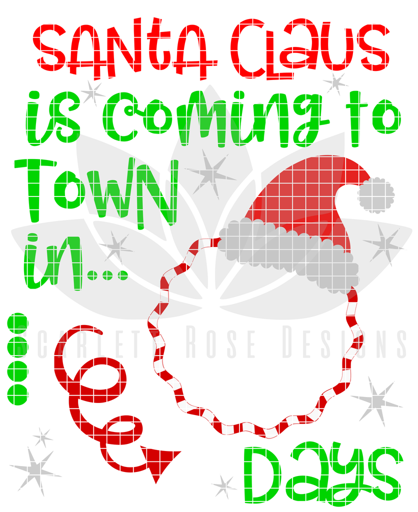 Santa Claus is Coming to Town Countdown SVG Christmas