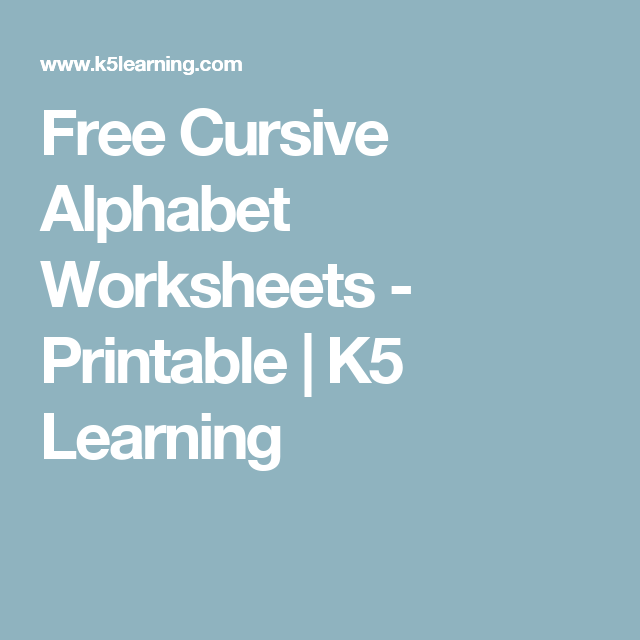 Free Cursive Alphabet Worksheets - Printable | K5 Learning ...
