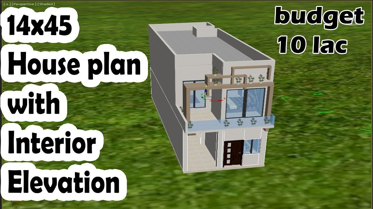 14x45 House Plan With Interior Elevation Best Plan House Plans How To Plan Elevation Plan