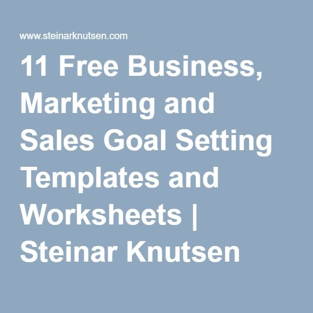11 free business marketing and sales goal setting templates and