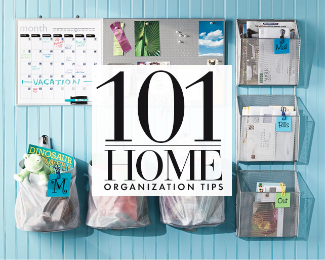 101 home organizing tips and tricks - Home Tips And Tricks