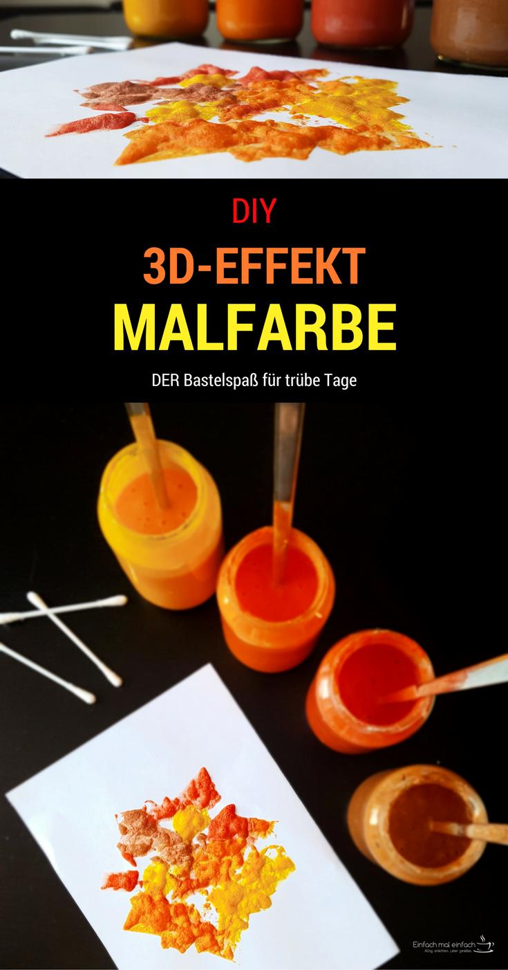 DIY 3D-Effekt Malfarbe, Basteln mit Kindern, Basteln, selbstgemachte ...
