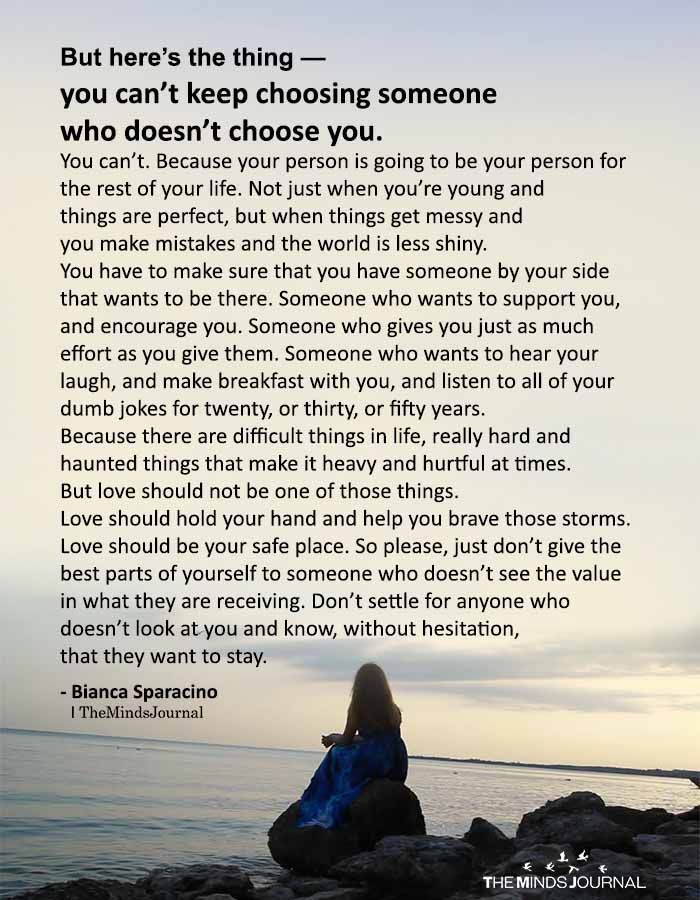 But Here's The Thing — You Can't Keep Choosing Someone Who Doesn't Choose You