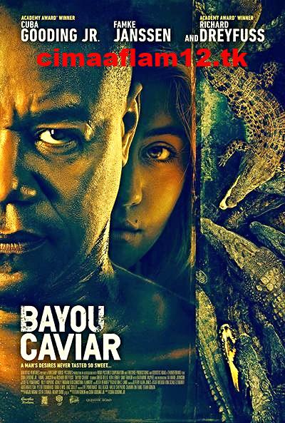 فيلم Bayou Caviar 2018 مترجم HD cimaaflam12 Caviar