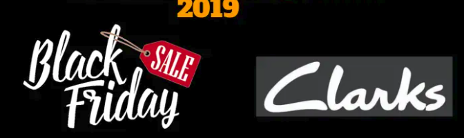 Clarks Black Friday 2020 Sale, Ads