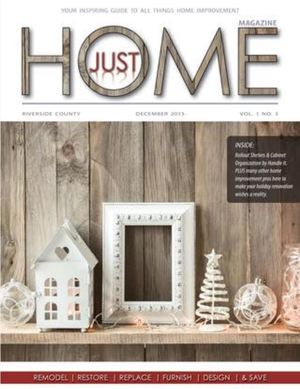 Just Home Magazine is a niche publication showcasing local and regional Home Improvement specialists