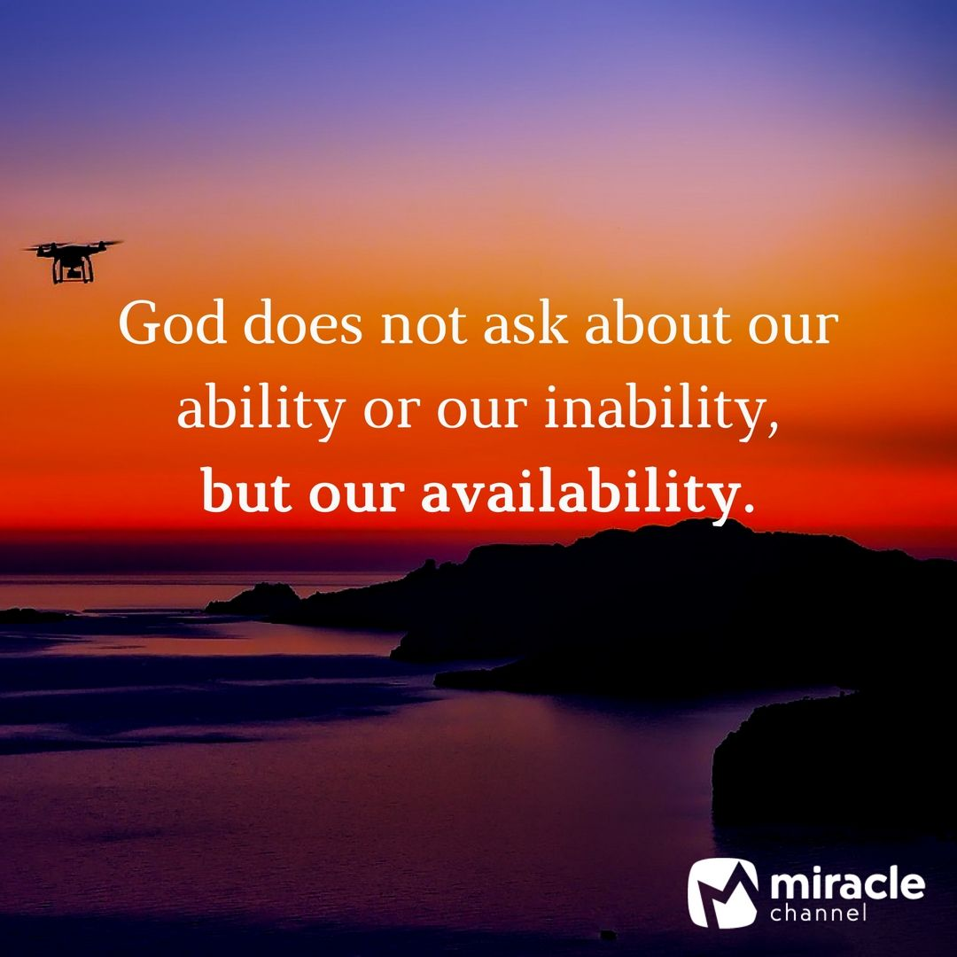 God Motivational Quotes: God Asks That We Are Available. #Availability #Christian