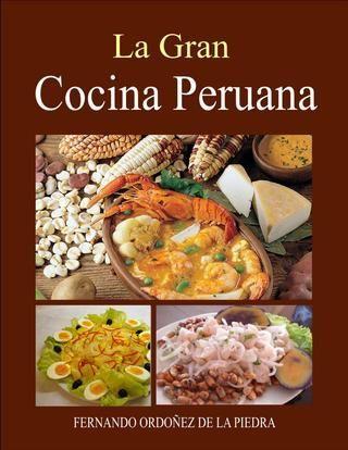 La gran cocina peruana fernando ordoez  LOVE COCINA