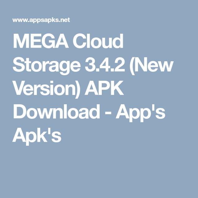 MEGA Cloud Storage 3 4 2 (New Version) APK Download - App's