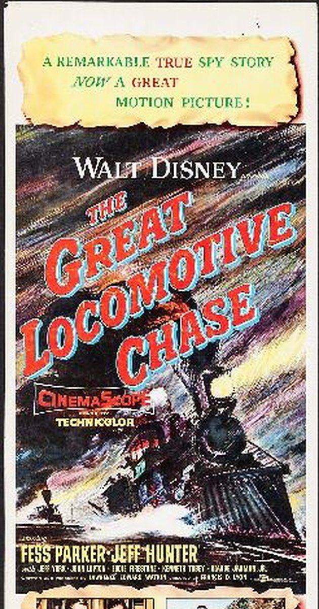 The Great Locomotive Chase (1956) - IMDb | Disney Movie List