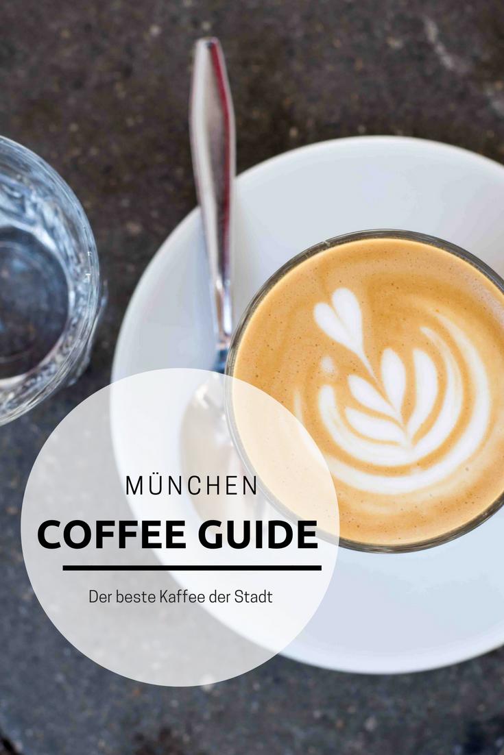 Coffee Guide Hier Gibt Es Den Besten Kaffee In Munchen Munchen Tipps Munchen Bester Kaffee