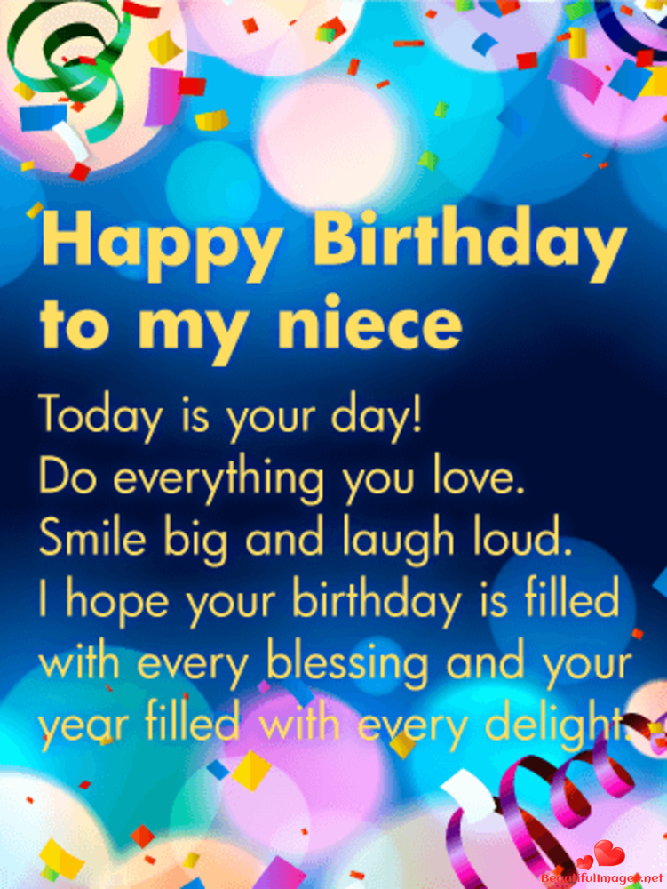 Happy Birthday To You My Friend Download For Free These Wonderful Nice Beautiful Ama Niece Birthday Wishes Happy Birthday Niece Happy Birthday Niece Wishes