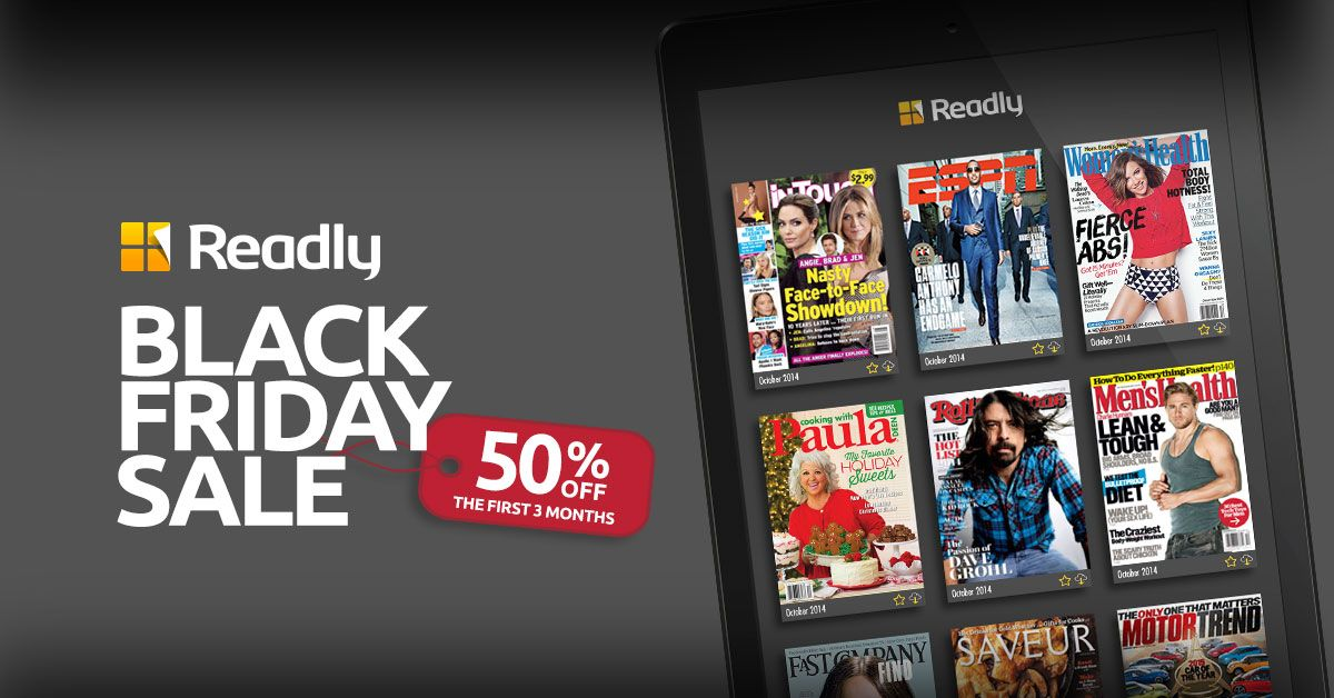 It's Black Friday, and Readly is rolling out with our best deal: 50% off 3 months.