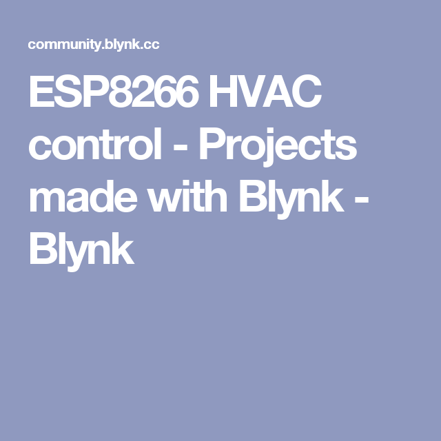 Esp8266 Hvac Control Projects Made With Blynk Blynk Hvac