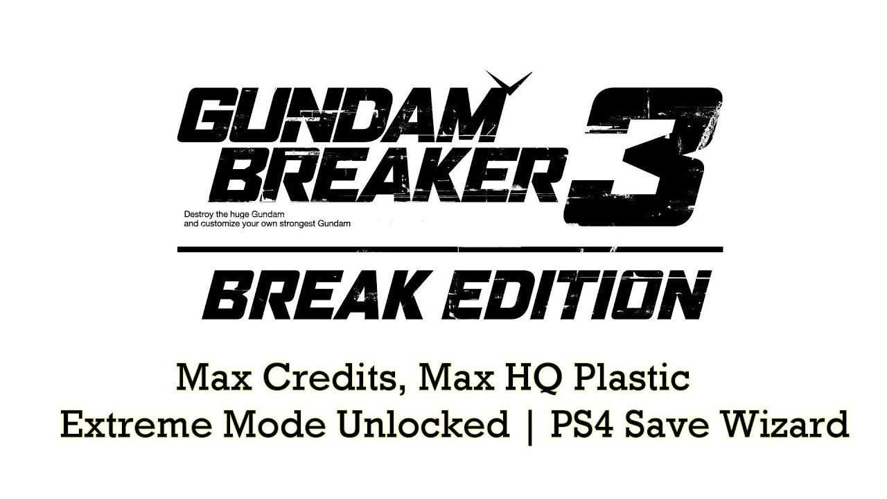 Ps4 Gundam Breaker 3 Max Credits Hq Plastic Extreme Mode Nba 2k18 Tip Off Edition Reg