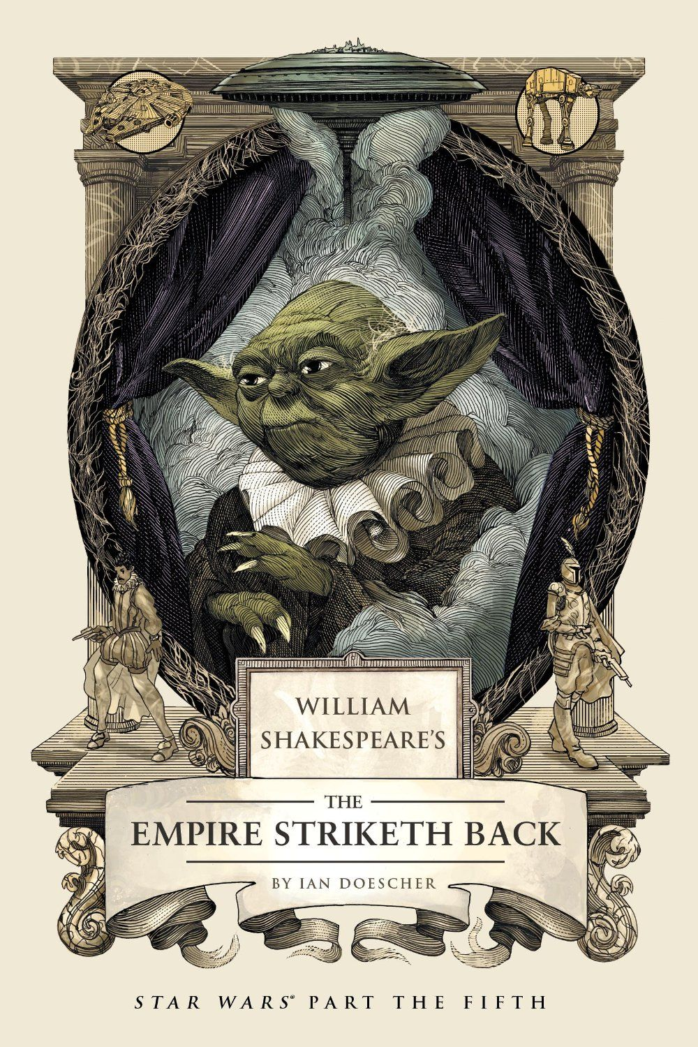 William Shakespeare's The Empire Striketh Back (William Shakespeare's Star Wars Trilogy) by Ian Doescher