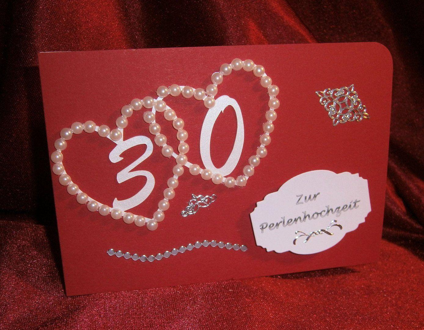 Karte Perlenhochzeit 30 Hochzeitstag Grusskarte Hochzeit