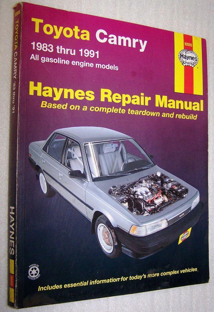 Haynes 92005 Repair Manual 1983 Thru 1991 Toyota Camry Camry Toyota Camry Repair Manuals
