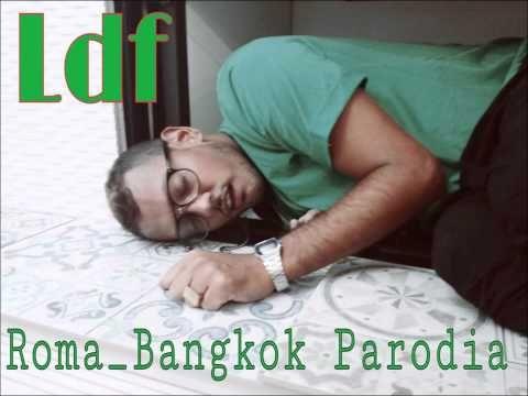 Baby K - Roma - Bangkok PARODIA ft. Giusy Ferreri