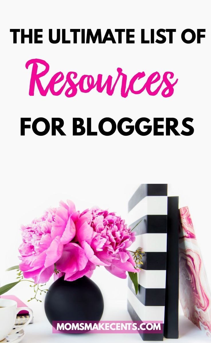 The Best Resources For Bloggers Blogging for beginners
