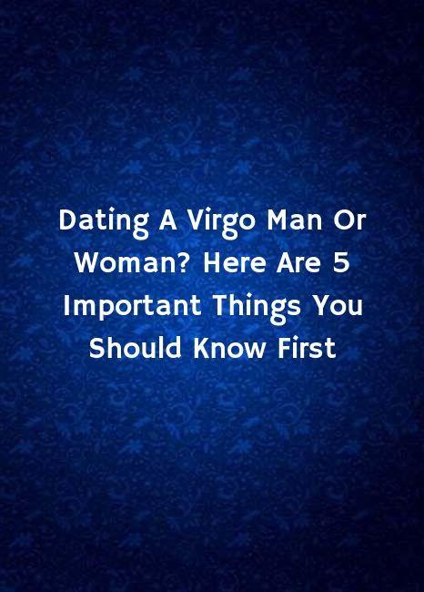 Virgo Mann Dating-aries Frau