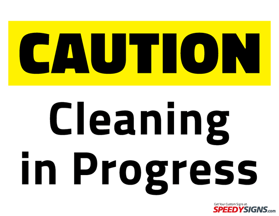 Free Caution Cleaning In Progress Printable Sign Template Free - Caution sign template