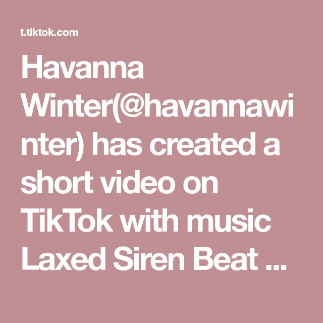 Havanna Winter Havannawinter Has Created A Short Video On Tiktok With Music Laxed Siren Beat Loop Bahasa Korea Belajar Bola Kaki