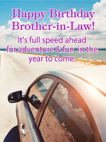It S Full Speed Happy Birthday Card For Brother In Law Birthday Greeting Cards By Davia Birthday Cards For Brother Birthday Brother In Law Happy Birthday Brother