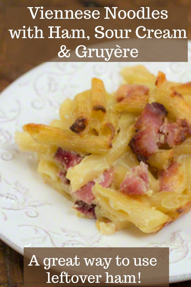 Viennese Noodles With Ham Sour Cream Alpine Cheddar Is An Easy Delicious Recipe For Using Up Leftover Ham In A Frugal Recipes Sour Cream Cookbook Recipes