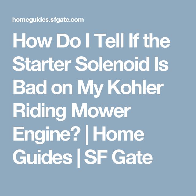 How Do I Tell If the Starter Solenoid Is Bad on My Kohler