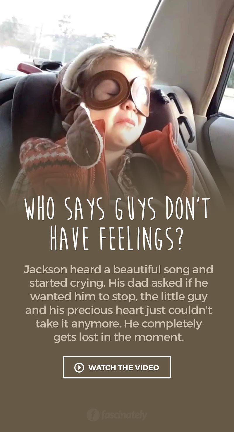 Who Says Guys Dont Have Feelings?   Feelings, Sayings, Guys