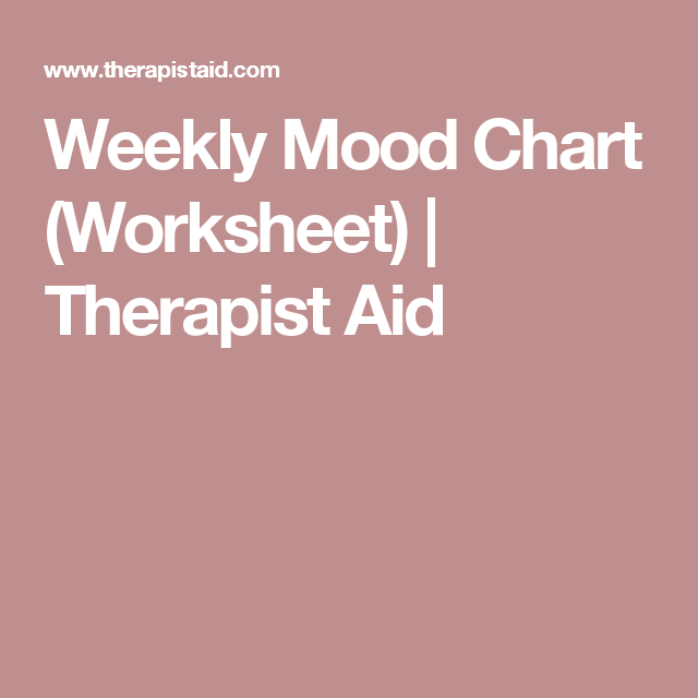 Weekly Mood Chart (Worksheet)   Therapist Aid   Psych board   Pinterest