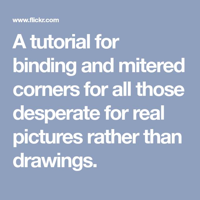 Tutorial: Binding With Mitered Corners