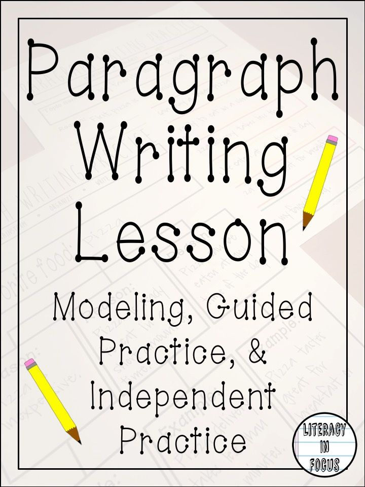 Paragraph writing lesson and practice. Graphic organizers