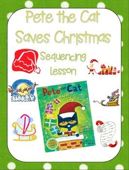Pete The Cat Saves Christmas Unit Plan Teaching Corner Pete The